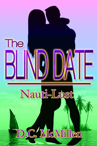 The Blind Date by D.C McMillen