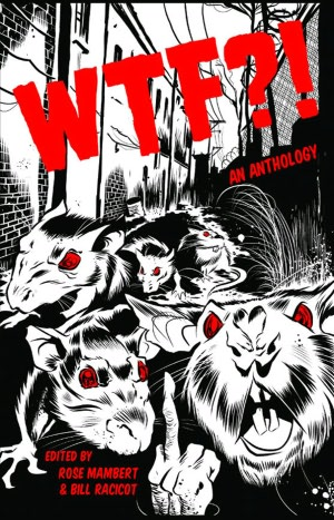 WTF?! Anthology